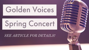 Join the Golden Voices Spring Concert Virtually